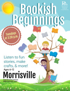 Bookish Beginnings - Morrisville @ Morrisville Library